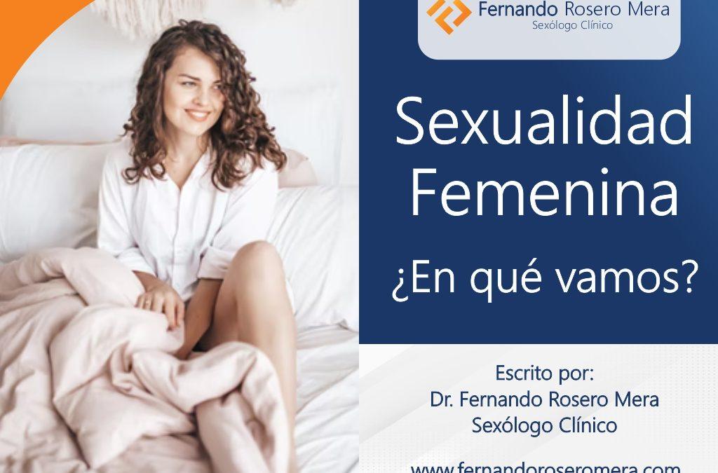 Sexualidad femenina, ¿En qué vamos?